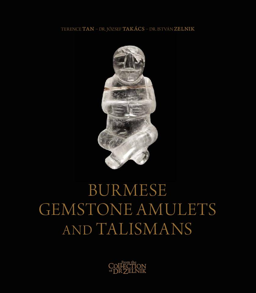 Burmese Gemstone Amulets and Talismans Vol. 2